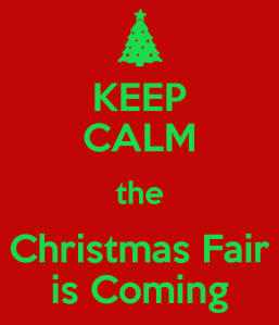 keep-calm-the-christmas-fair-is-coming-jpg